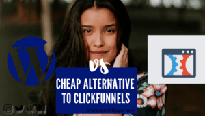 CHEAP ALTERNATIVE TO CLICKFUNNELS