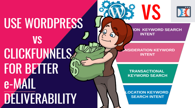 YOU WILL LOVE WORDPRESS OVER CLICKFUNNELS FOR ITS BETTER EMAIL DELIVERABILITY