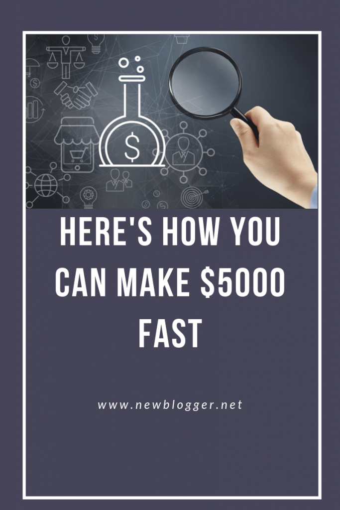 How can I make $5000 fast?
